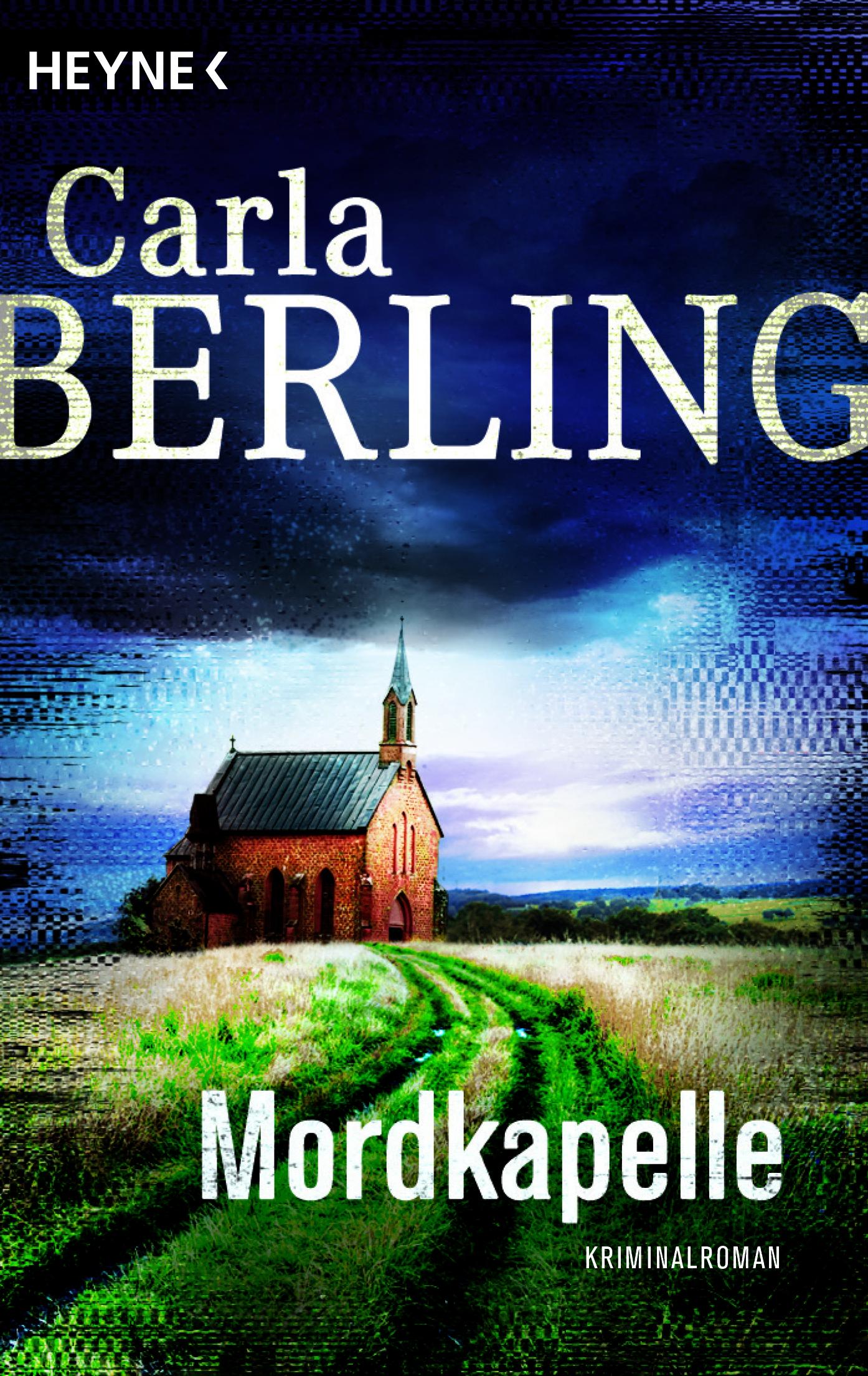 Mordkapelle von Carla Berling